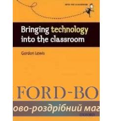 Книга Bringing Technology into the Classroom ISBN 9780194425940 купить Киев Украина