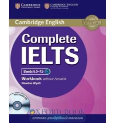 Тетрадь Complete IELTS Bands 6.5-7.5 workbook without Answers with Audio CD 9781107664449 купить Киев Украина