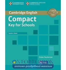 Книга для учителя Compact Key for Schools Teachers Book ISBN 9781107618725 купить Киев Украина