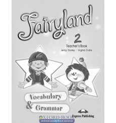 Fairyland 2 Vocabulary & Grammar Teacher's Book