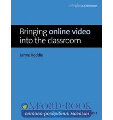 Книга Bringing Online Video into the Classroom ISBN 9780194421560 купить Киев Украина