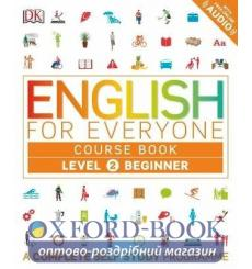Книга English for Everyone 2 Beginner Course Book: A Complete Self-Study Programme Hughes H 9780241252697 купить Киев Украина