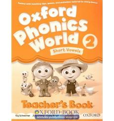 Книга для учителя Oxford Phonics World 2 Teachers Book ISBN 9780194596299 купить Киев Украина