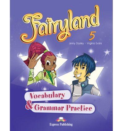 Fairyland 5 Vocabulary And Grammar Practice