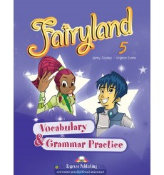 Fairyland 5 Vocabulary And Grammar Practice