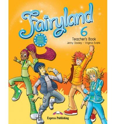 Книга для учителя Fairyland 6 Teachers Book 9780857777331 купить Киев Украина