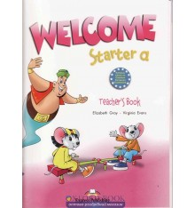 Книга для учителя Welcome Starter a Teachers Book (With Posters) ISBN 9781845585037