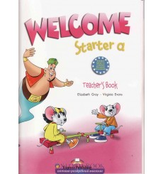 Книга для учителя Welcome Starter a Teachers Book (With Posters) 9781845585037 купить Киев Украина