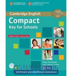 Compact Key for Schools Students Pack (SB without key with CD-ROM,WB without key with Downloadable Audio) ISBN 9781107618794 ...