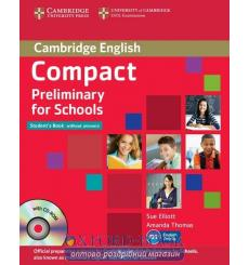 Compact Preliminary for Schools Student\\'s Pack (SB without key with CD-ROM,WB without key with Downloadable Audio) купить К...