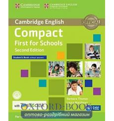 Учебник Compact First for Schools Students Book without key with CD-ROM with Testbank  3rd Edition 9781107543928 купить Киев ...