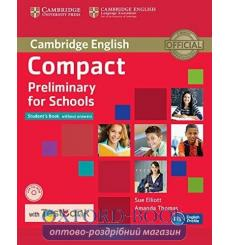 Учебник Compact Preliminary for Schools Students Book without key with CD-ROM with Testbank 9781107527089 купить Киев Украина