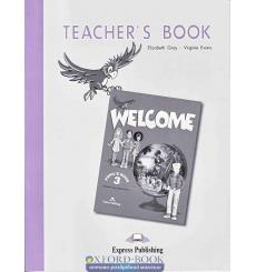 Книга для учителя Welcome 3 Teachers book 9781843253051 купить Киев Украина