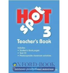 Книга для учителя Hot Spot 3 Teachers Book with Test CD ISBN 9780230717923 купить Киев Украина