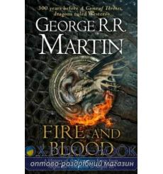 Книга Fire and Blood (A Song of Ice and Fire) Martin, G ISBN 9780008307738 купить Киев Украина