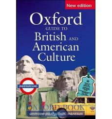Книга Oxford Guide to British and American Culture 2nd Edition 9780194311298 купить Киев Украина