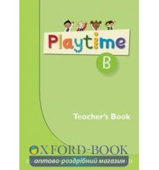 Книга для учителя Playtime B Teachers Book ISBN 9780194046619 купить Киев Украина