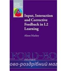 Книга Input, Interaction and Corrective Feedback in L2 Learning 9780194422468 купить Киев Украина