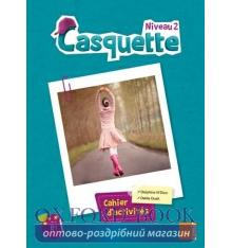 Книга Casquette 2 Сahier dactivit?s ISBN 9789953319421