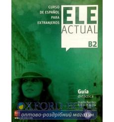 ELE ACTUAL B2 Guia didactica con CD audio 9788467549034 купить Киев Украина