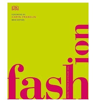 Книжка Fashion: The Definitive Visual Guide Caryn Franklin ISBN 9780241388310