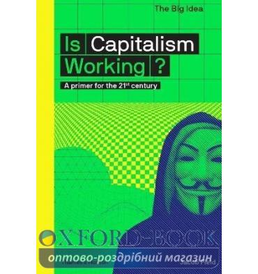 Книжка Is Capitalism Working? Jacob Field, Matthew Taylor ISBN 9780500293676
