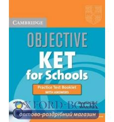 Книга Objective KET for Schools Practice Test Booklet with answers and Audio CD Annette Capel, Wendy Sharp  9780521744614 куп...