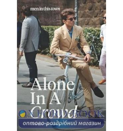 Книжка Men in This Town: Alone in a Crowd Giuseppe Santamaria ISBN 9781743792735