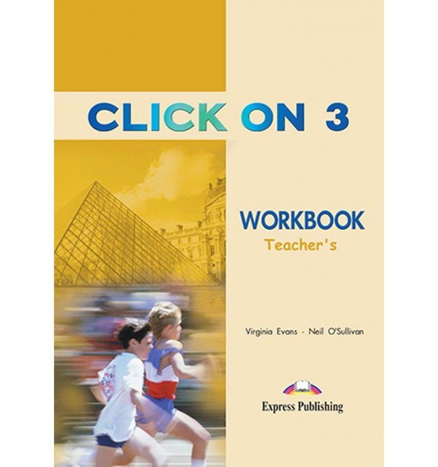 Купить Click On 3 Workbook Teacher`s