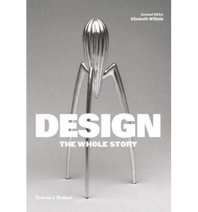 Книжка Design: The Whole Story Elizabeth Wilhide ISBN 9780500292280