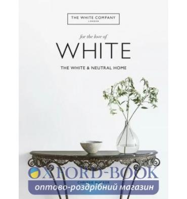 Книжка For the Love of White Chrissie Rucker ISBN 9781784725563