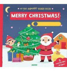 Книжка с движущимися элементами My First Animated Board Book: Merry Christmas! ISBN 9782733861738