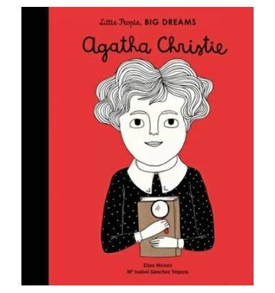 Книжка Little People, Big Dreams: Agatha Christie Elisa Munso, Maria Isabel Sanchez Vegara ISBN 9781847809599