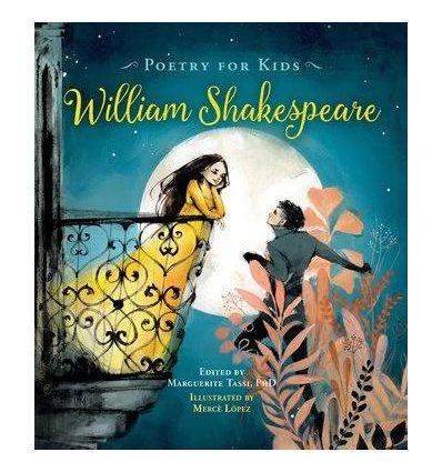 Книжка Poetry for Kids: William Shakespeare William Shakespeare ISBN 9781633225046