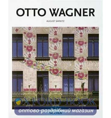 Книжка Otto Wagner August Sarnitz ISBN 9783836564335