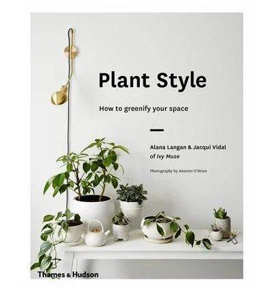 Книжка Plant Style Alana Langan, Jacqui Vidal ISBN 9780500501030