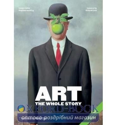 Книжка Art: The Whole Story Stephen Farthing ISBN 9780500294468