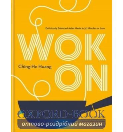 Книжка Wok On Ching-He Huang ISBN 9780857836335
