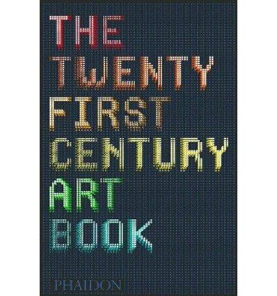 Книжка The Twenty First Century Art Book ISBN 9780714867397