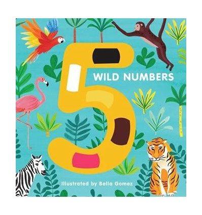 Книжка с тактильными ощущениями 5 Wild Numbers Bella Gomez ISBN 9781910277560