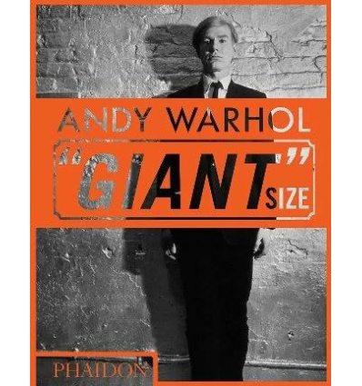 Книжка Andy Warhol Giant Size Dave Hickey ISBN 9780714877303