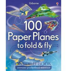 100 Paper Planes to Fold and Fly  Andy Tudor 9781409551119 купить Киев Украина