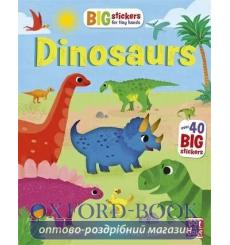 Big Stickers for Tiny Hands: Dinosaurs Kathryn Selbert Simon Mugford  9781526380562 купить Киев Украина