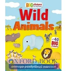 Big Stickers for Tiny Hands: Wild Animals Lauren Holowaty Maria Neradova 9781526380319 купить Киев Украина