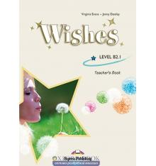 Книга для учителя Wishes B2.1 Teachers Book ISBN 9781846795749