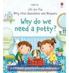 Книга с окошками Lift-the-Flap Very First Questions and Answers: Why Do We Need a Potty? Katie Daynes, Marta Alvarez Miguens