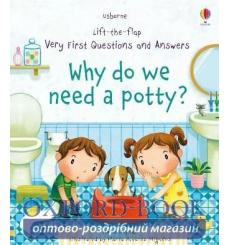Книга с окошками Lift-the-Flap Very First Questions and Answers: Why Do We Need a Potty? Katie Daynes, Marta Alvarez Miguens ...