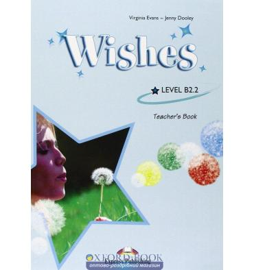 Wishes B2.2 Teacher's Book