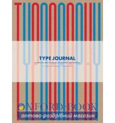Блокнот Type Journal: A Typeface and Lettering Sketchbook and Journal Rick Landers, Steven Heller ISBN 9780500420881 купить К...