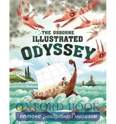 Книжка The Usborne Illustrated Odyssey Anna Milbourne, Homer, Sebastiaan van Doninck ISBN 9781409598930